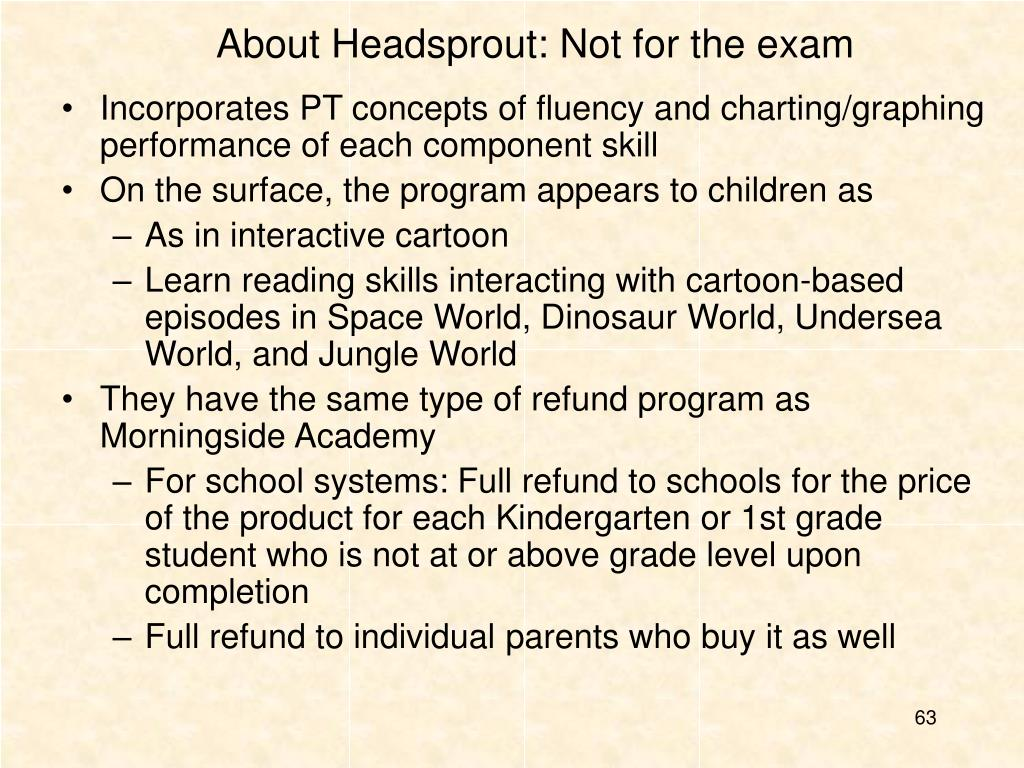 About Headsprout: Not for the exam