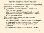 about headsprout not for the exam