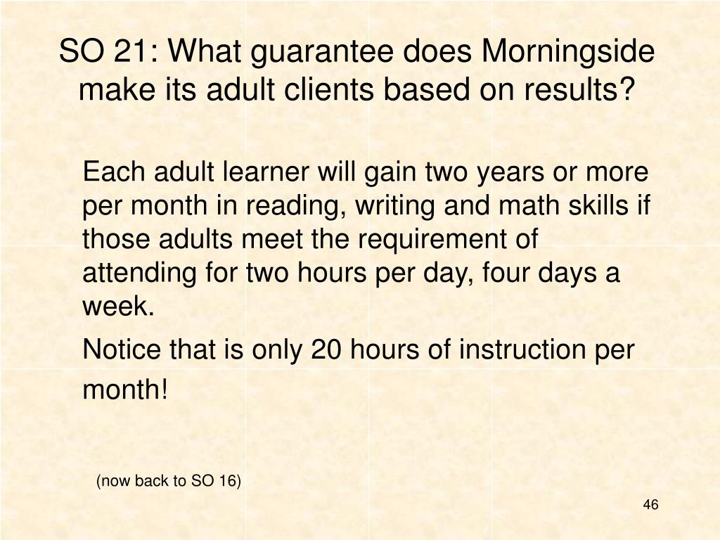 SO 21: What guarantee does Morningside make its adult clients based on results?