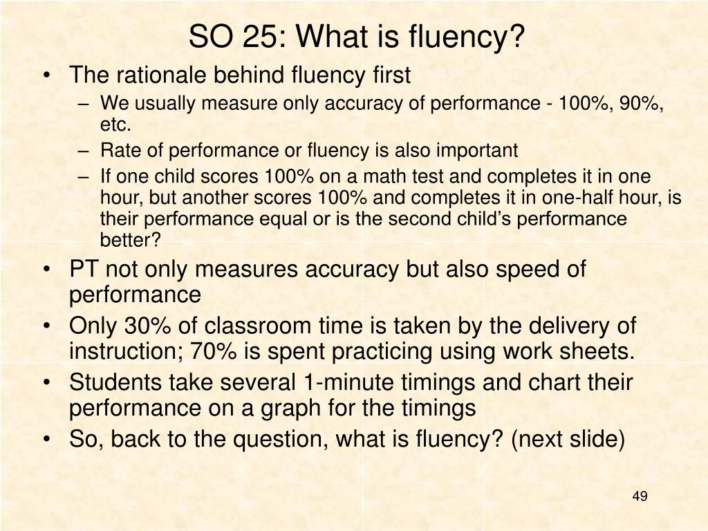 SO 25: What is fluency?