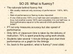 so 25 what is fluency