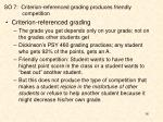 so 7 criterion referenced grading produces friendly competition