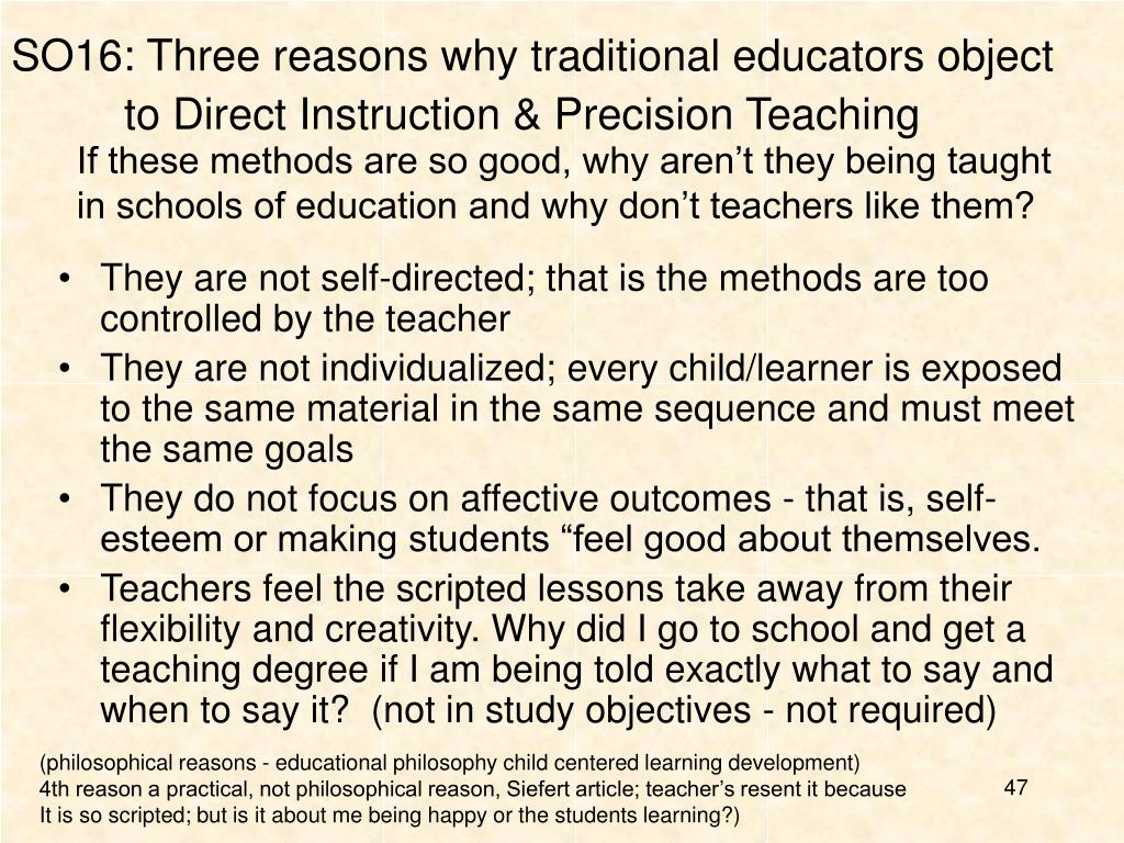 SO16: Three reasons why traditional educators object to Direct Instruction & Precision Teaching