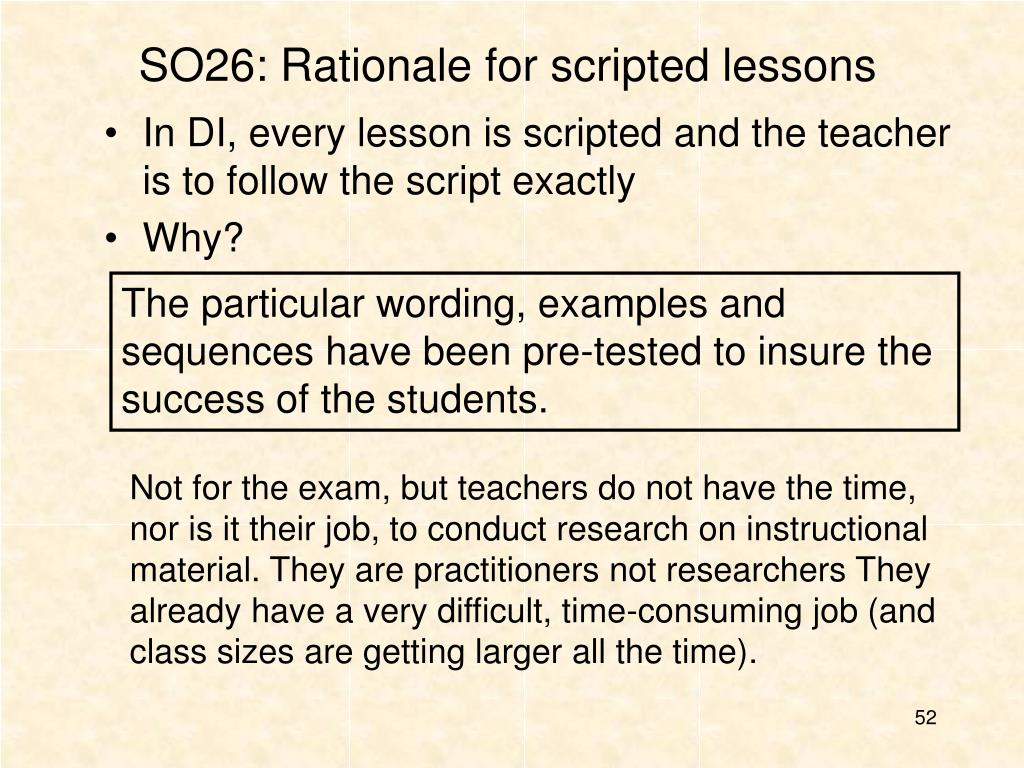 SO26: Rationale for scripted lessons