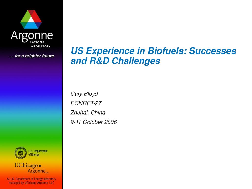 us experience in biofuels successes and r d challenges l.