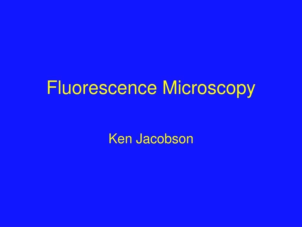 fluorescence microscopy l.