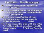 exercises the microscope