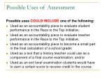possible uses of assessment