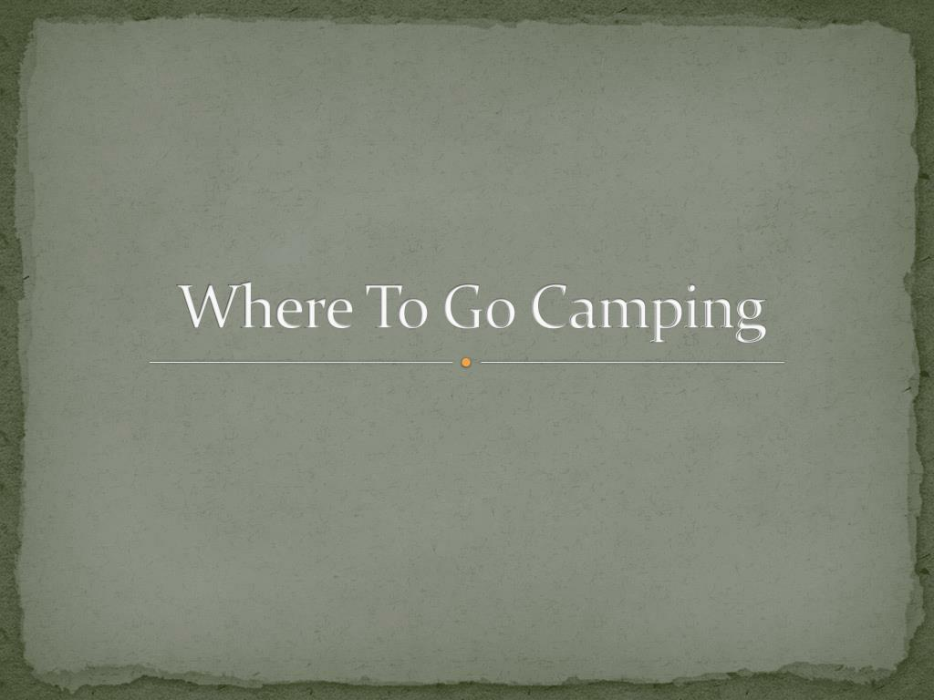 where to go camping l.
