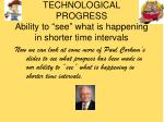 technological progress ability to see what is happening in shorter time intervals18
