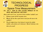 technological progress space time measurement8