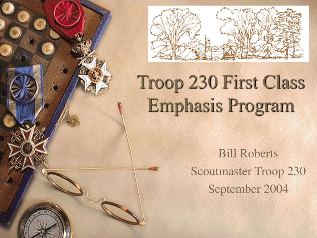 troop 230 first class emphasis program l.