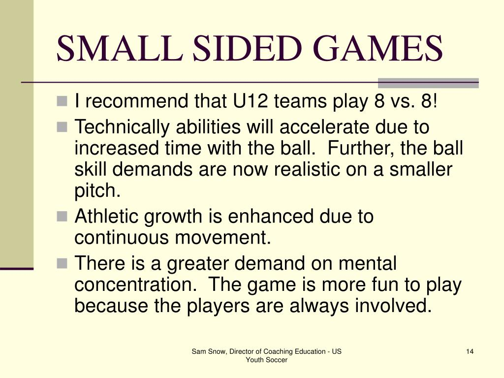 SMALL SIDED GAMES