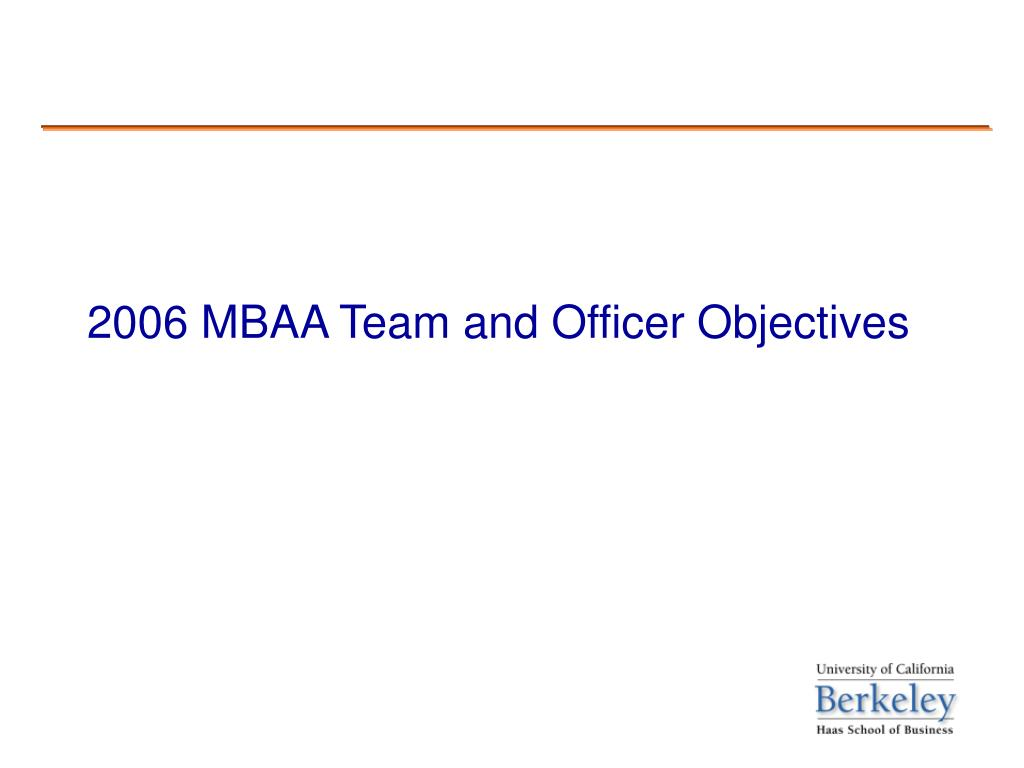 2006 MBAA Team and Officer Objectives