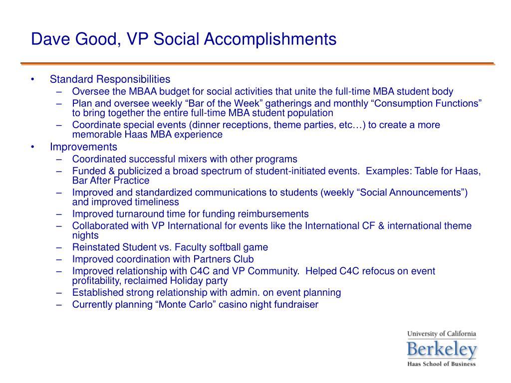 Dave Good, VP Social Accomplishments