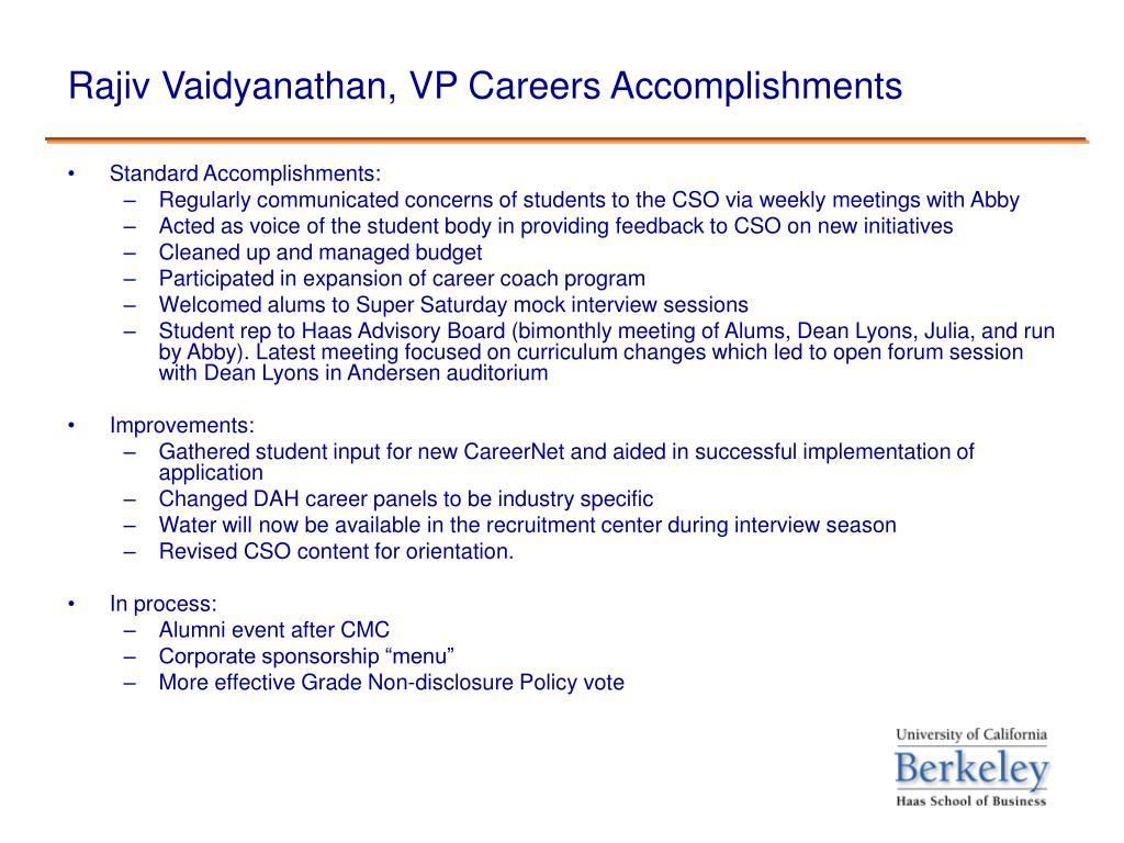 Rajiv Vaidyanathan, VP Careers Accomplishments