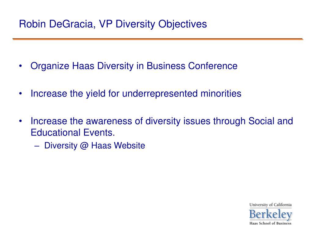 Robin DeGracia, VP Diversity Objectives