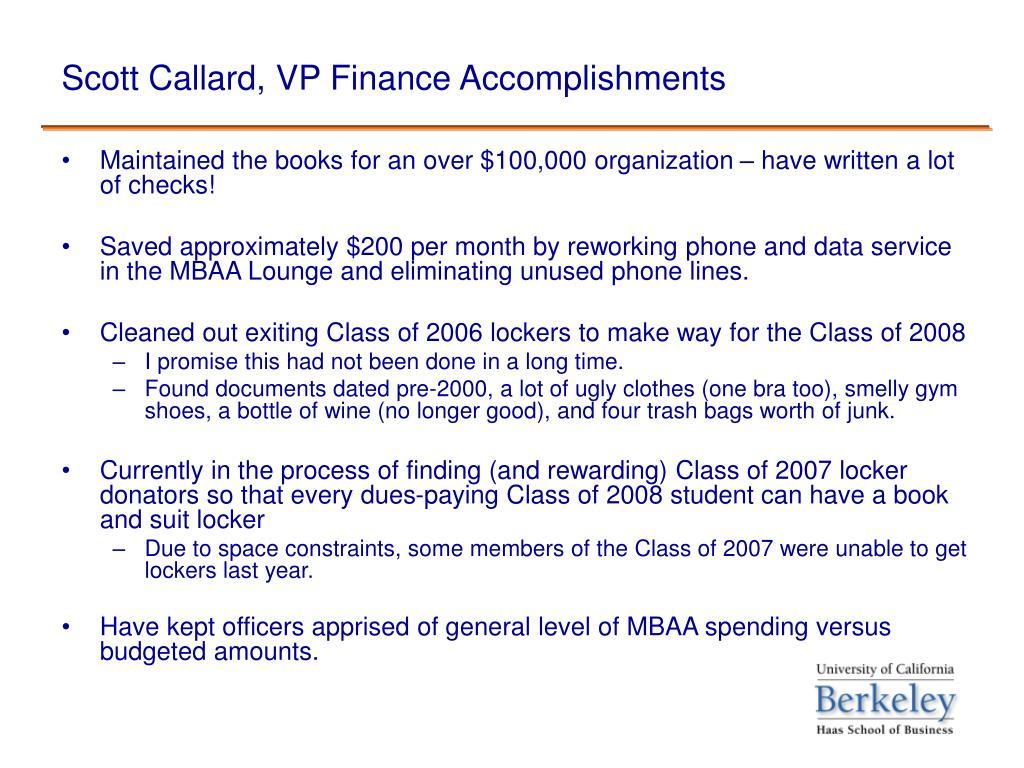 Scott Callard, VP Finance Accomplishments