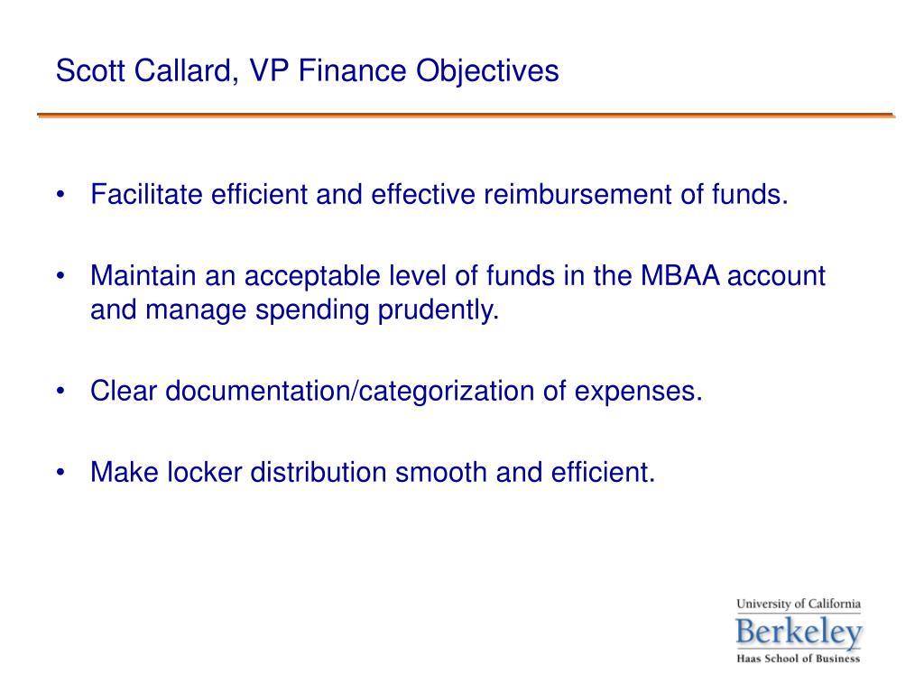 Scott Callard, VP Finance Objectives