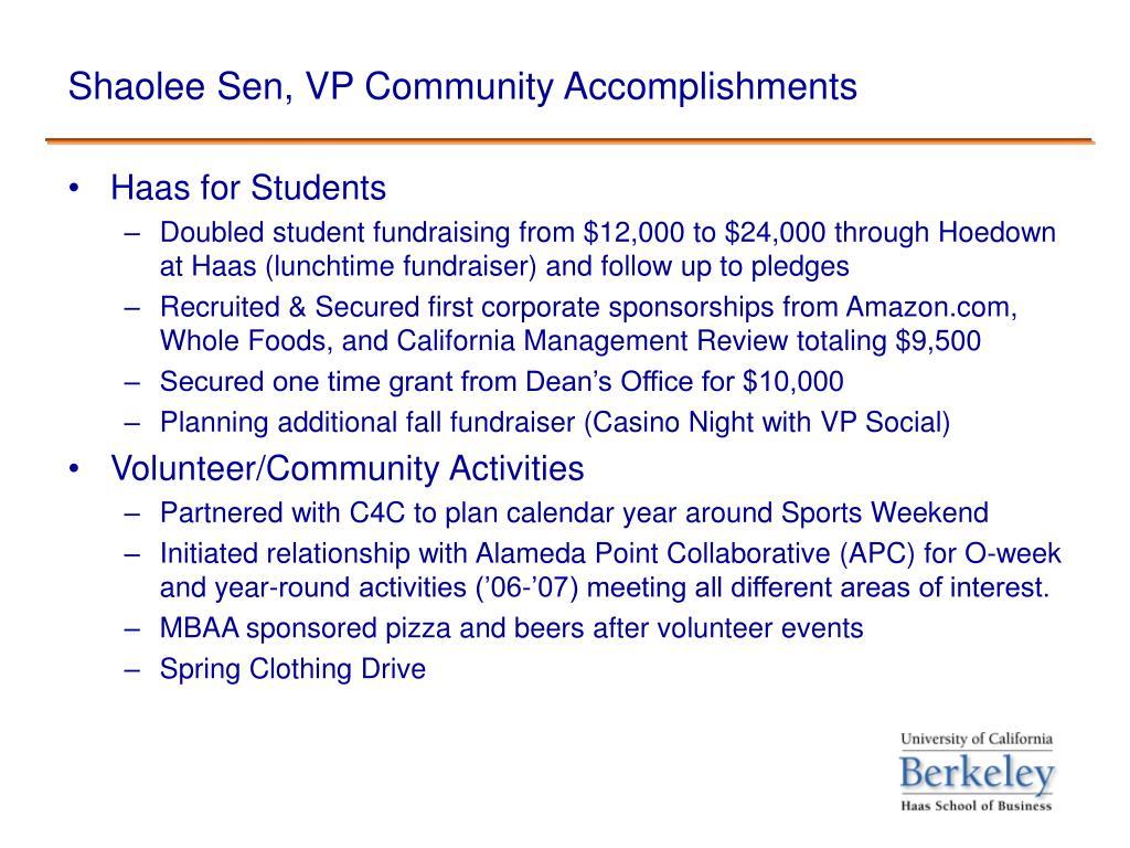 Shaolee Sen, VP Community Accomplishments