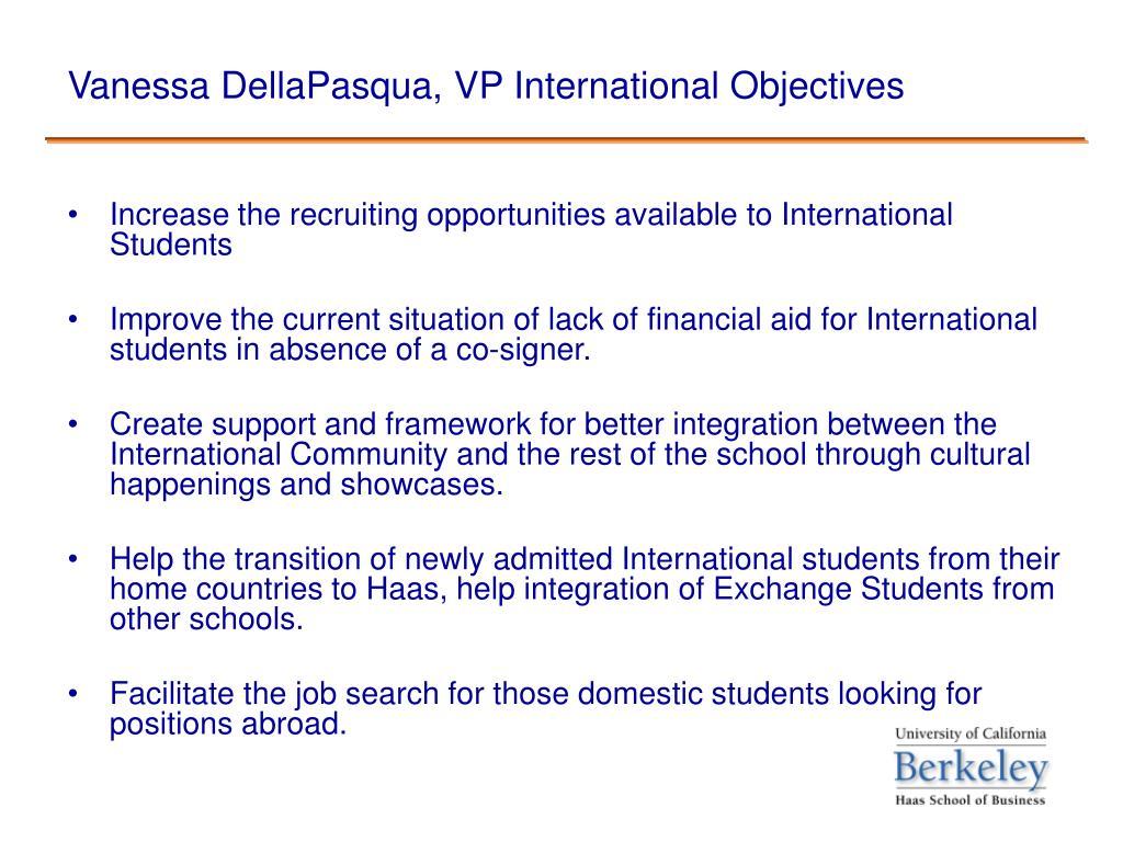 Vanessa DellaPasqua, VP International Objectives