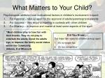 what matters to your child