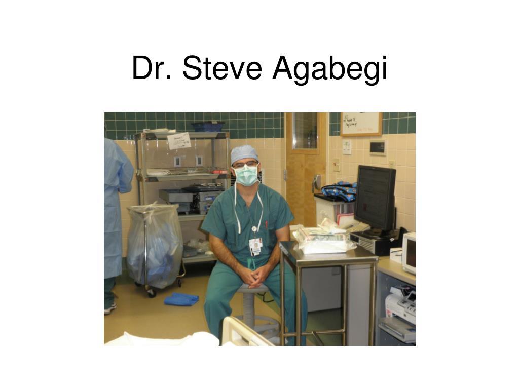 Dr. Steve Agabegi