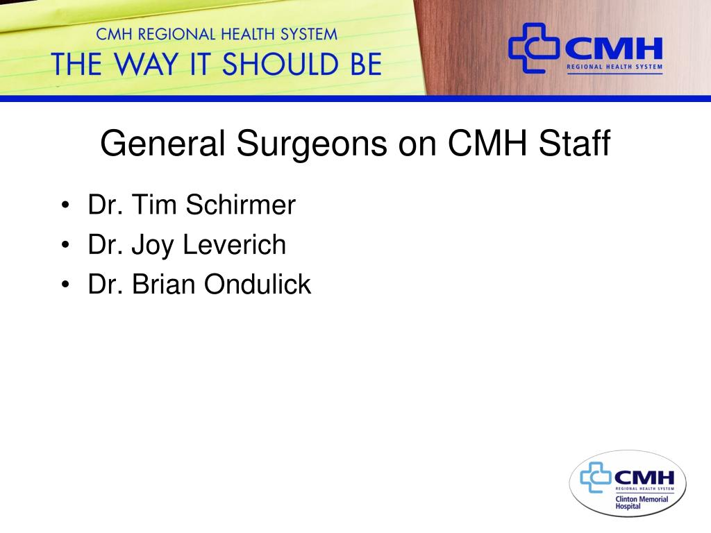 General Surgeons on CMH Staff