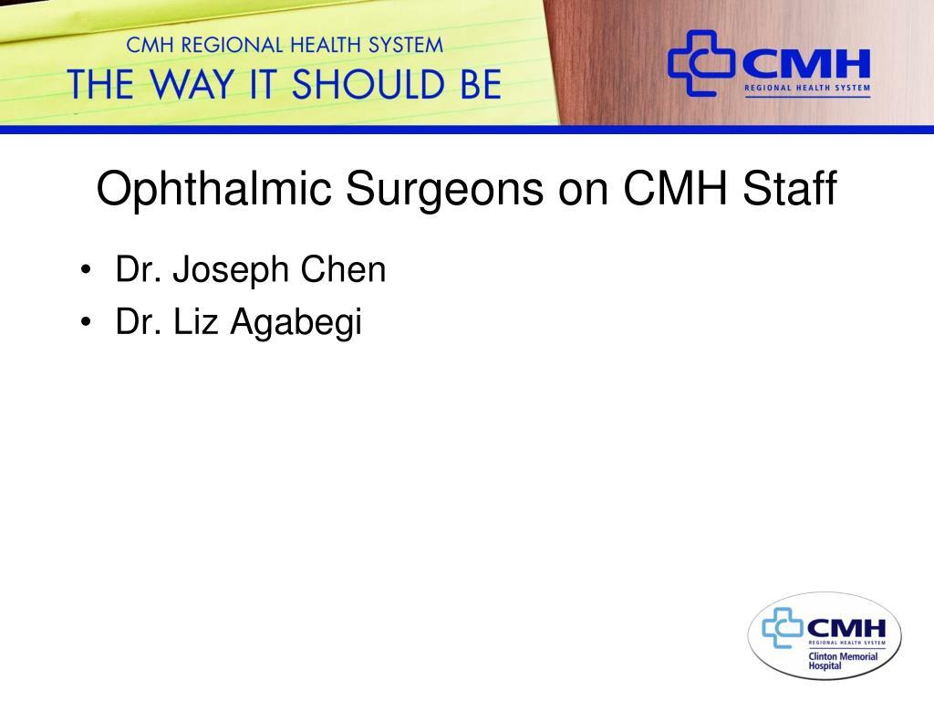 Ophthalmic Surgeons on CMH Staff