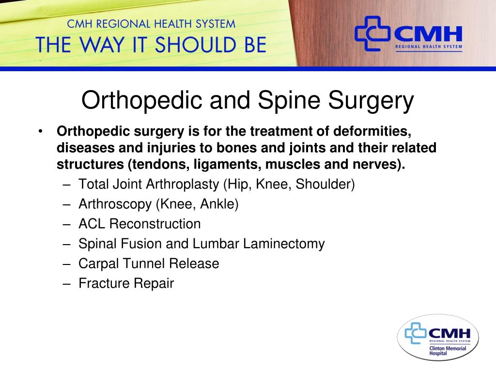 Orthopedic and Spine Surgery