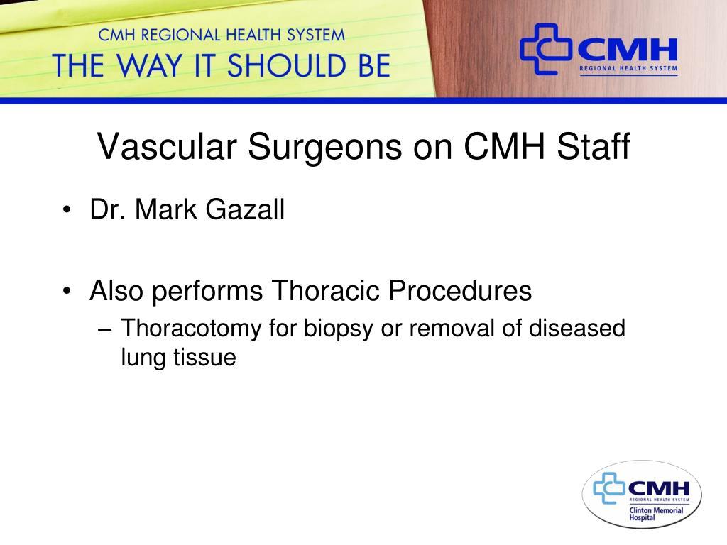 Vascular Surgeons on CMH Staff