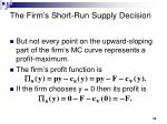 the firm s short run supply decision10