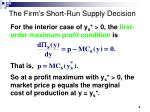 the firm s short run supply decision5