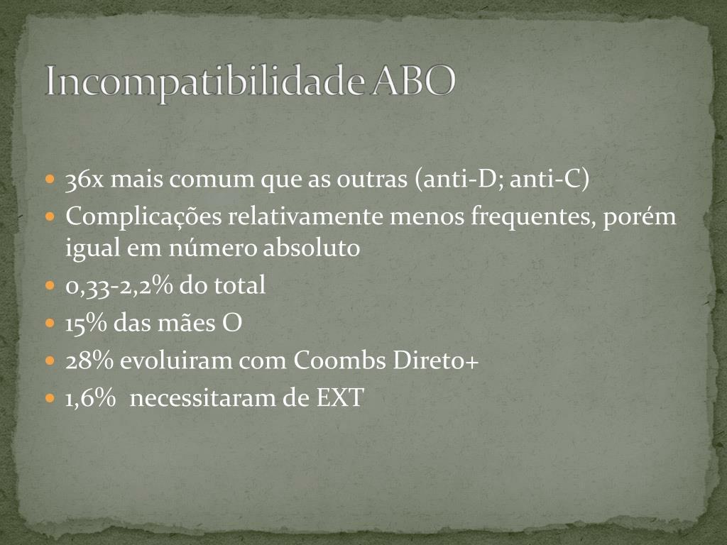 36x mais comum que as outras (anti-D; anti-C)