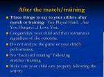 after the match training