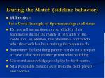 during the match sideline behavior26