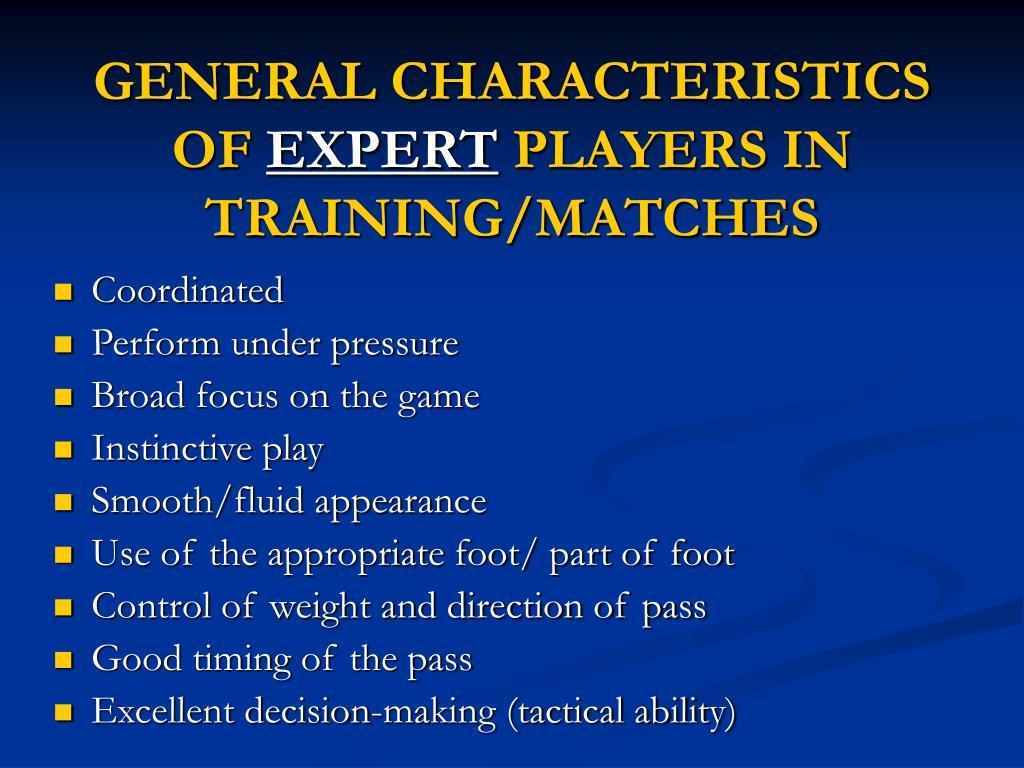 GENERAL CHARACTERISTICS OF
