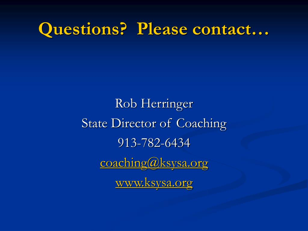 Questions?  Please contact…