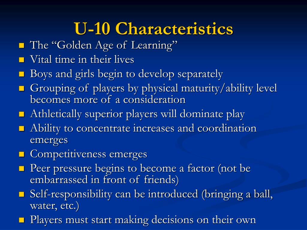 U-10 Characteristics