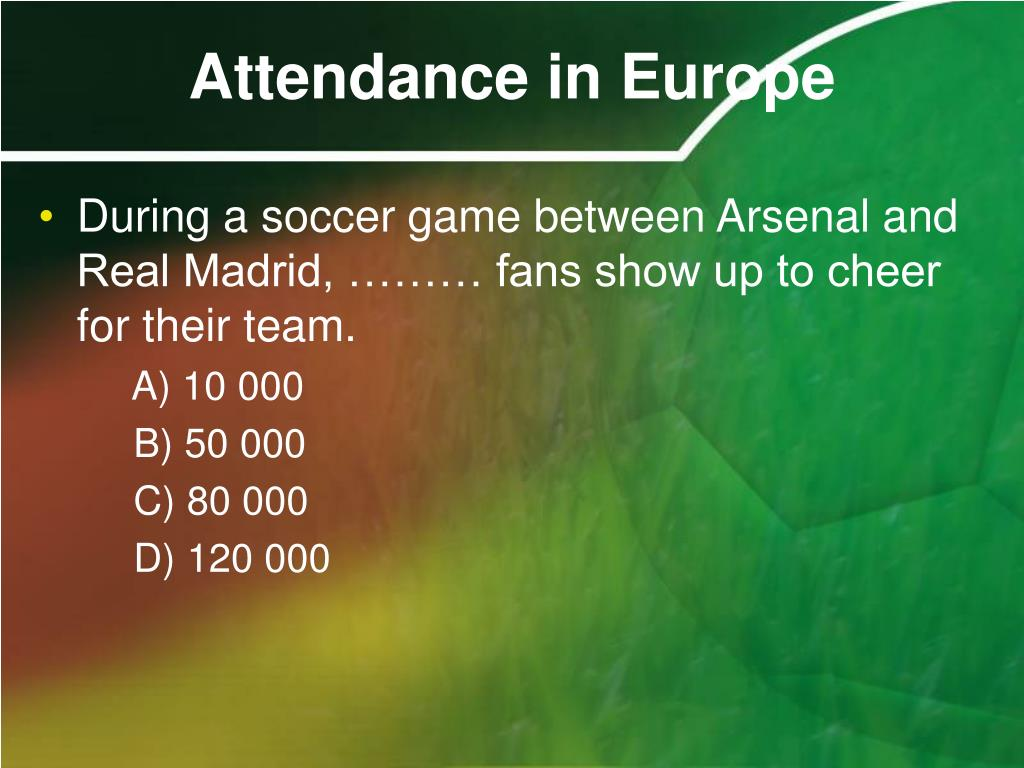 Attendance in Europe