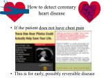how to detect coronary heart disease1