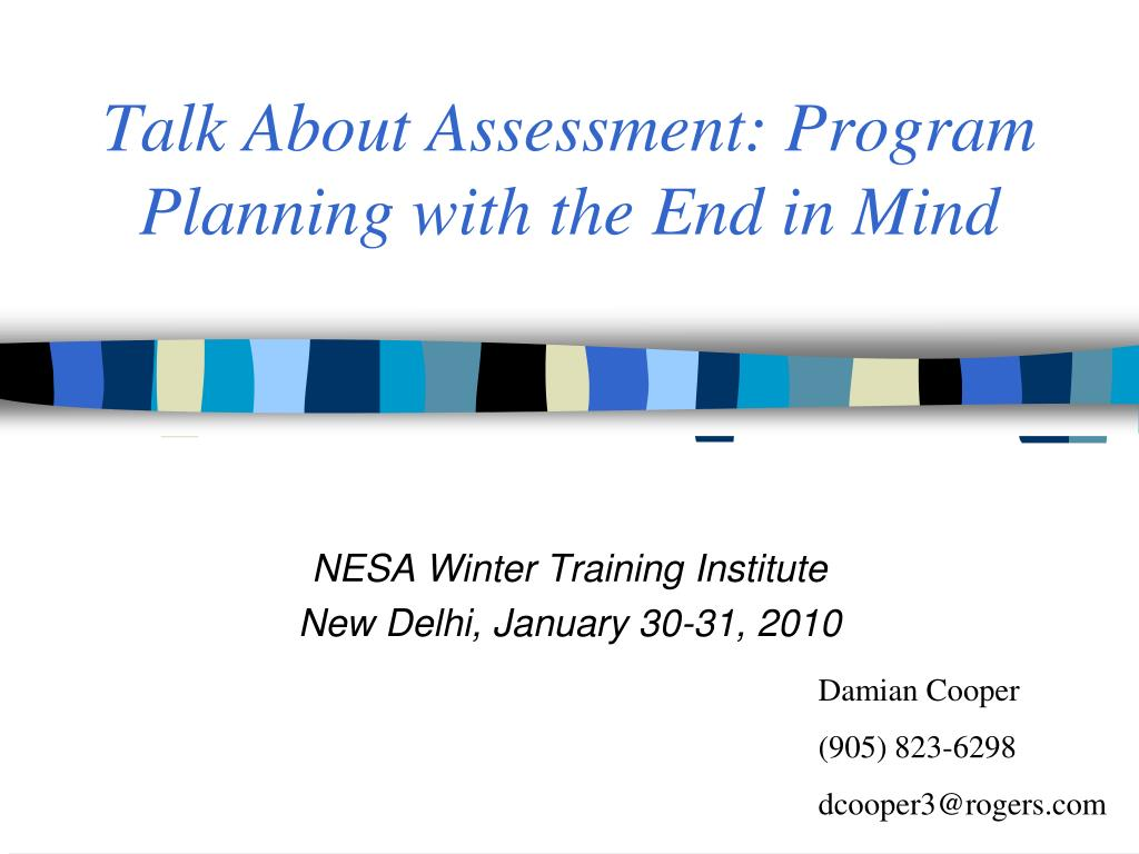 talk about assessment program planning with the end in mind l.
