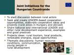 joint initiatives for the hungarian countryside