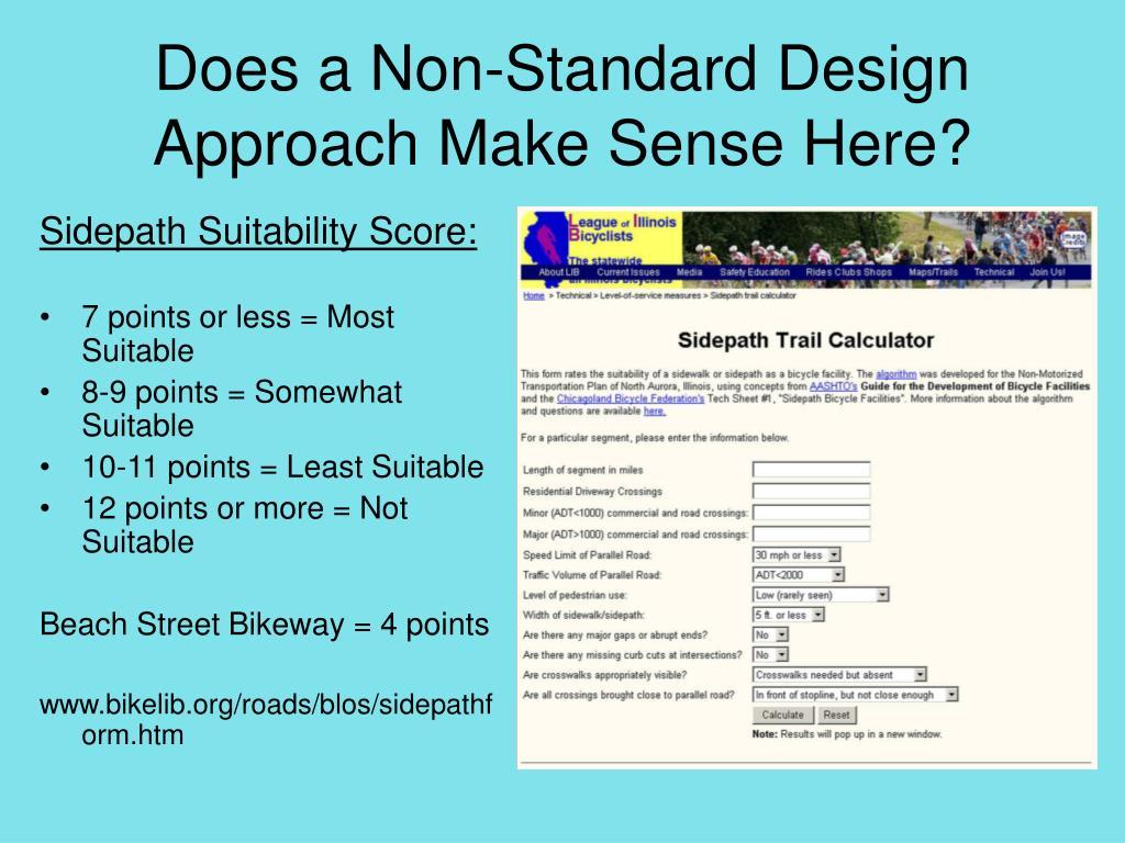 Does a Non-Standard Design Approach Make Sense Here?