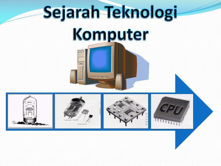 sejarah teknologi komputer n.