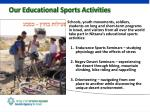 our educational sports activities