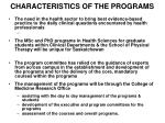 characteristics of the programs