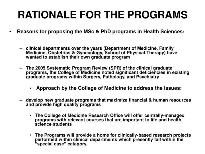 Rationale for the programs