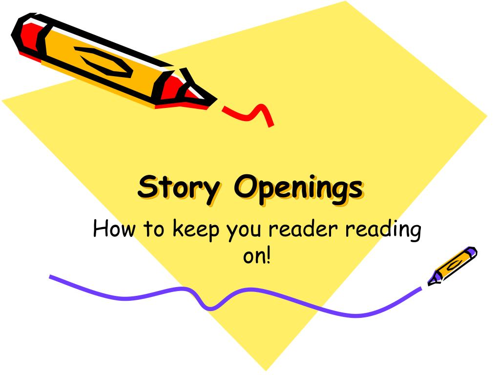 story openings l.