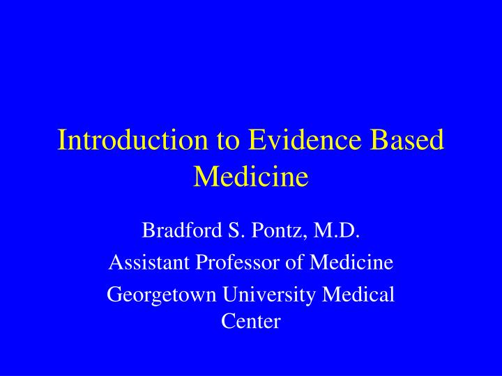 introduction to evidence based medicine n.
